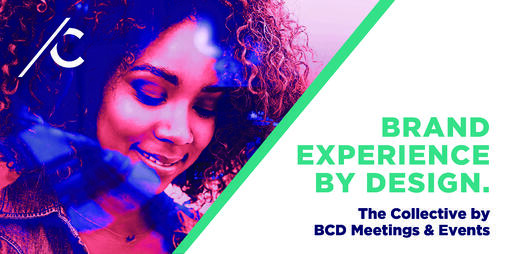 The Collective | Brand Experience from Global Agency, BCD Meetings & Events